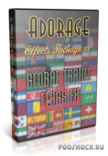 Adorage Effects Package 11 - HD Global Travel & Flags FX (Обновлено! 30.07.2016)