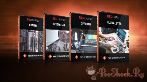 Red Giant - Shooter Suite 13.1.6 RePack