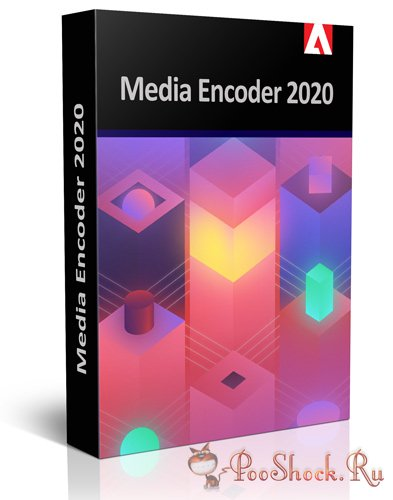 Adobe Media Encoder 2020 (14.3.0.39) RePack